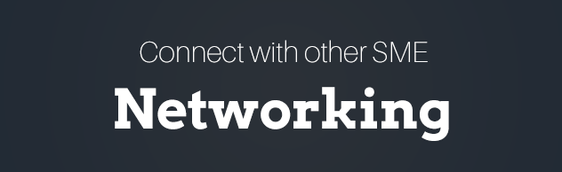 Connect with other SME - Networking